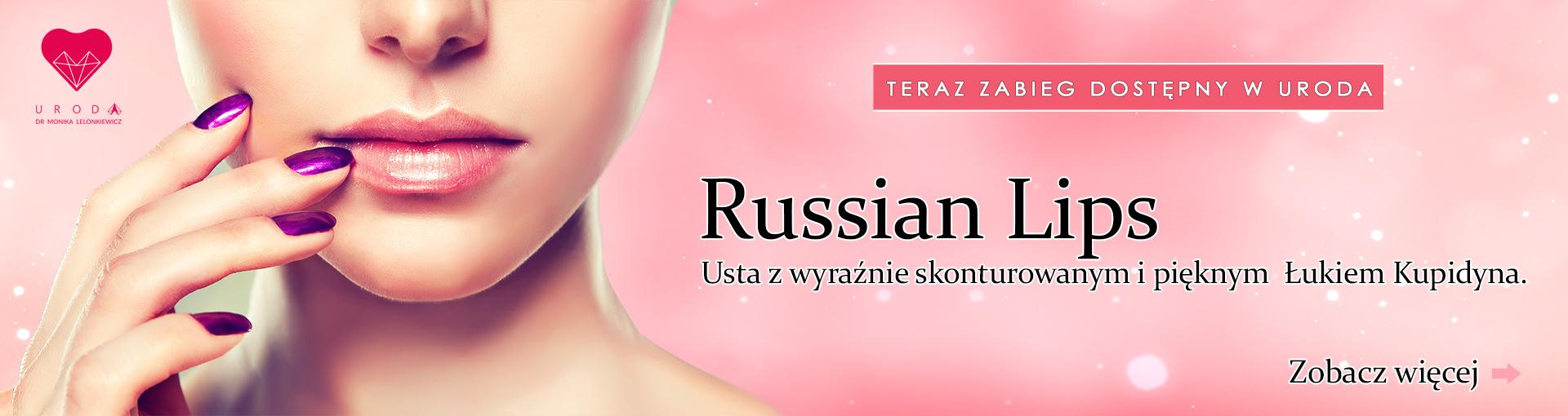 Uroda.in - Zabieg powiększania i modelowania ust. Również w naszej ofercie Russian Lips - usta kupidyna