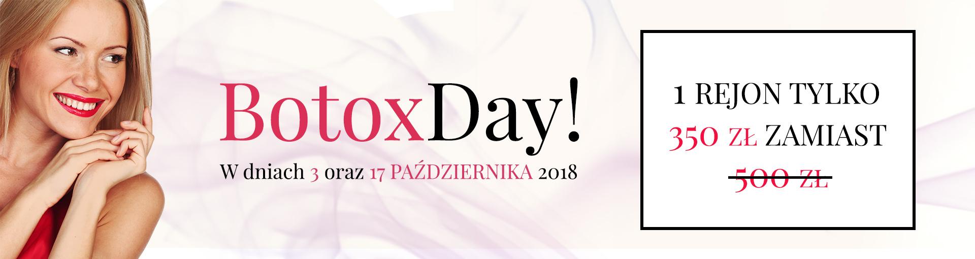 BotoxDay w korzystnej cenie! Październik 2018!