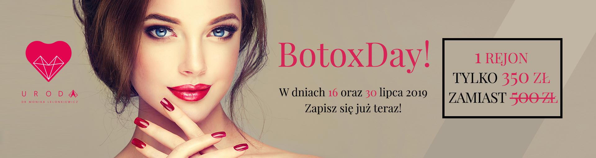 Botox – Naprawdę Warto – 2019 Lipiec