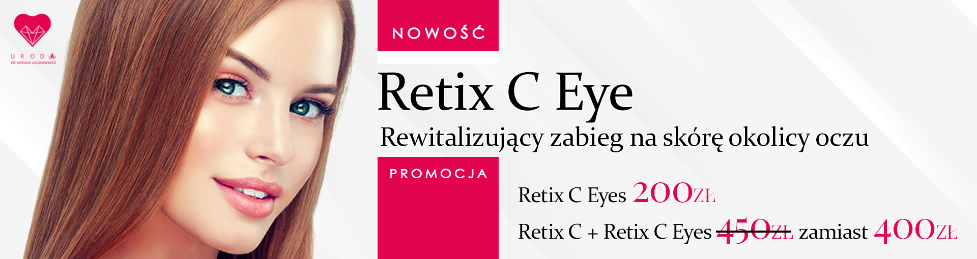 Promocja Retix C Eye – Oczy zwierciadłem wieku
